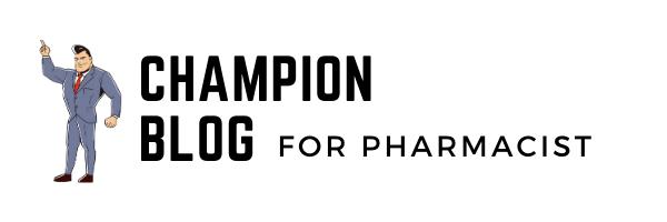 CHAMPION BLOG for pharmacist
